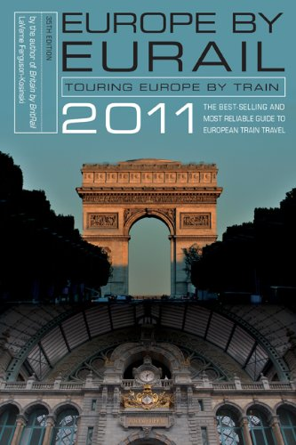 Europe by Eurail: Touring Europe by Train 9780762760091