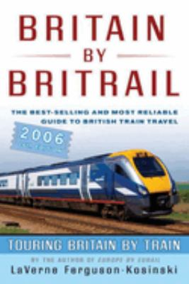 Europe by Eurail: Touring Europe by Train 9780762738892