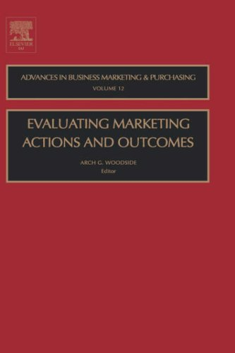 Evaluating Marketing Actions and Outcomes 9780762310463