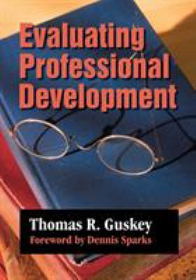 Evaluating Professional Development 9780761975618