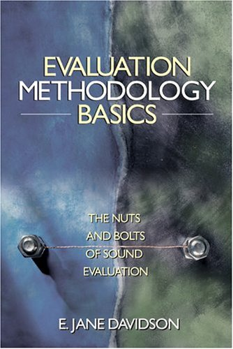 Evaluation Methodology Basics: The Nuts and Bolts of Sound Evaluation 9780761929307