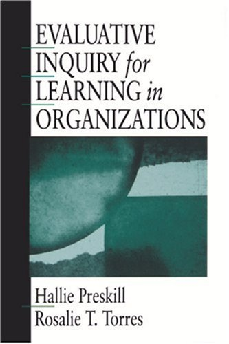 Evaluative Inquiry for Learning in Organizations 9780761904540