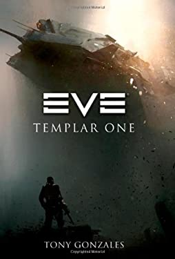 Eve: Templar One 9780765326201