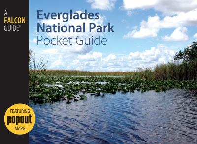 Everglades National Park Pocket Guide 9780762751334
