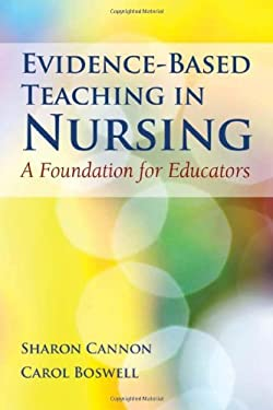 Evidence-Based Teaching in Nursing: A Foundation for Educators 9780763785758