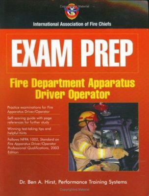 Exam Prep: Fire Apparatus Driver/Operator 9780763728458