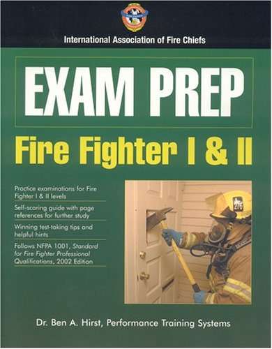 Exam Prep: Fire Fighter I & II 9780763728472
