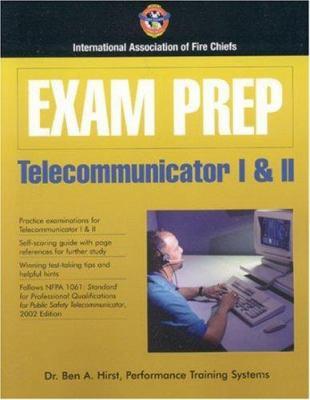 Exam Prep Telecommunicator I&ii 9780763728564