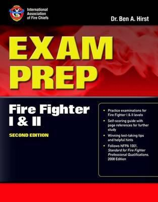 Exam Prep: Fire Fighter I and II 9780763758363