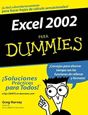 Excel 2002 Para Dummies 9780764541025