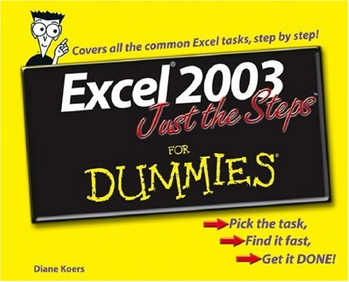 Excel 2003 Just the Steps for Dummies 9780764574887