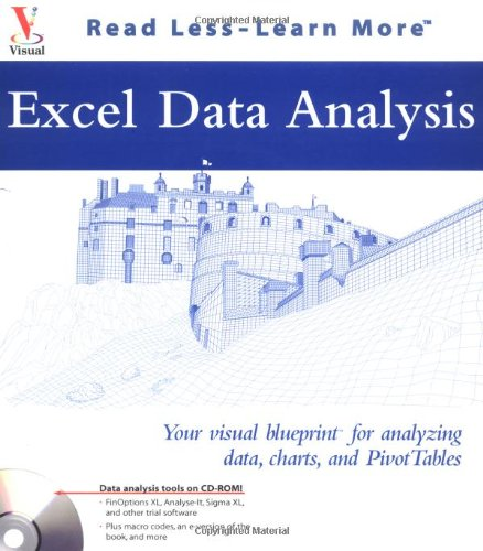 Excel Data Analysis: Your Visual Blueprintfor Analyzing Data, Charts, and Pivottables 9780764537547