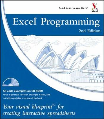 Excel Programming: Your Visual Blueprint for Creating Interactive Spreadsheets 9780764597817