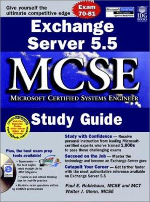 Exchange Server 5.5 MCSE Study [With Sample Tests & Microsoft's Certification Road Map] 9780764531118