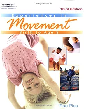 Experiences in Movement: Birth to Age Eight 9780766861503