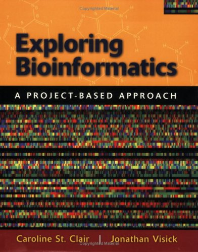 Exploring Bioinformatics: A Project-Based Approach