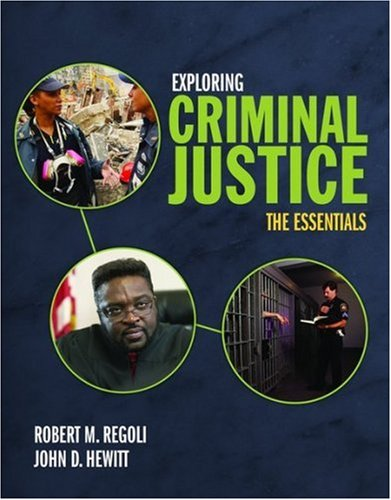 Exploring Criminal Justice: The Essentials 9780763756482