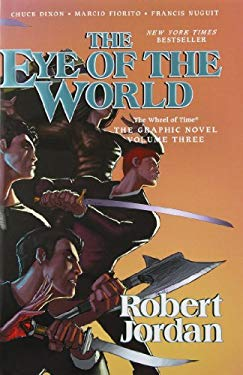 Eye of the World: The Graphic Novel, Volume Three 9780765331632