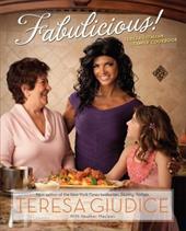 Fabulicious!: Teresa's Italian Family Cookbook 10972079
