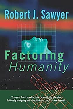 Factoring Humanity 9780765309037