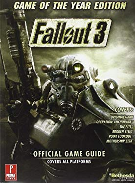 Fallout 3 Game of the Year Edition: Prima Official Game Guide 9780761563273