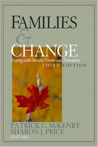 Families and Change: Coping with Stressful Events and Transitions 9780761988717