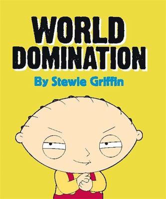 Family Guy: Stewie's World Domination Kit [With Mini Book and Bendable Stewie Figurine] 9780762439300
