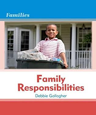 Family Responsibilities Family Responsibilities 9780761431411
