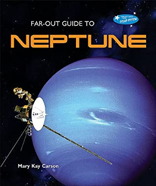 Far-Out Guide to Neptune 9780766031869