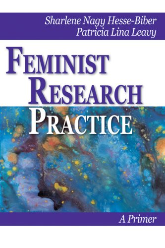 Feminist Research Practice: A Primer 9780761928928