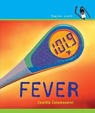 Fever 9780761429159