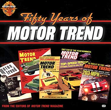 Fifty Years of Motor Trend 9780760307816