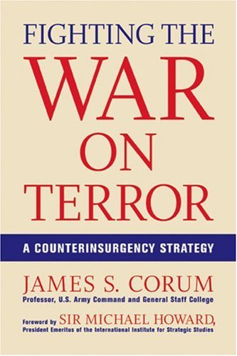 Fighting the War on Terror: A Counterinsurgency Strategy 9780760328682