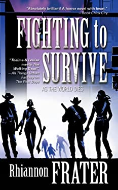 Fighting to Survive: As the World Dies, Book Two 9780765366832