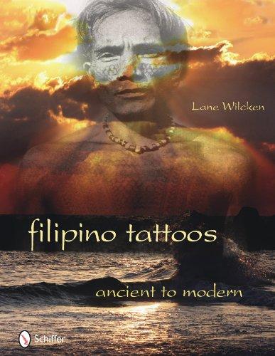 Filipino Tattoos: Ancient to Modern 9780764336027