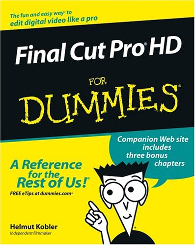 Final Cut Pro HD for Dummies 9780764577734