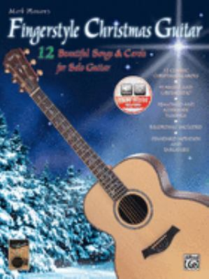 Fingerstyle Christmas Guitar: 12 Beautiful Songs & Carols for Solo Guitar [With CD] 9780769263663