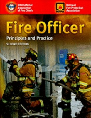 Fire Officer: Principles and Practice 9780763758356