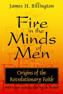 Fire in the Minds of Men 9780765804716