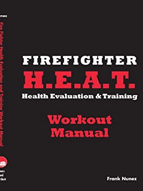 Firefighter Health and Evaluation Workout Manual 9780763766344