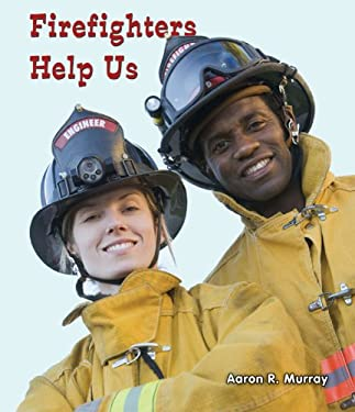 Firefighters Help Us 9780766040472