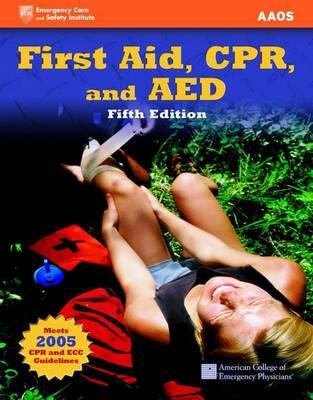 First Aid, CPR, and AED 9780763746643