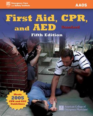First Aid, CPR, and AED-Standard 9780763774462