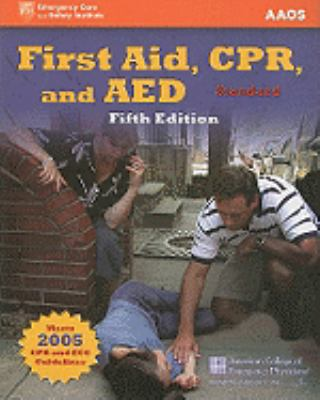 First Aid, CPR, and AED: Standard 9780763742256