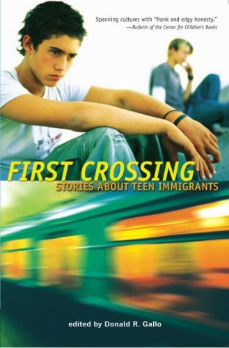 First Crossing: Stories about Teen Immigrants 9780763632915