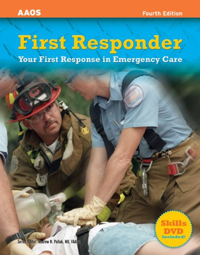 First Responder: Your First Response in Emergency Care [With DVD] 9780763740313