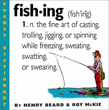 Fishing: An Angler's Dictionary