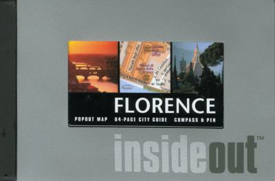 Florence Insideout [With PenWith Popout MapWith Compass] 9780762747320