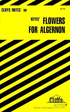 Cliffsnotes on Keyes' Flowers for Algernon 9780764585029