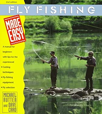 Fly Fishing Made Easy 9780762700554